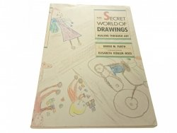 THE SECRET WORLD OF DRAWNINGS - Gregg M. Furth