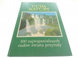 CUDA NATURY. 100 NAJWSPANIALSZYCH CUDÓW... 1996