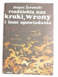 KRUKI, WRONY I INNE OPOWIADANIA - Stefan Żeromski 1986