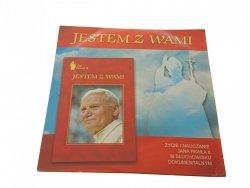 JESTEM Z WAMI. ŻYCIE I NAUCZANIE JP II. AUDIO CD