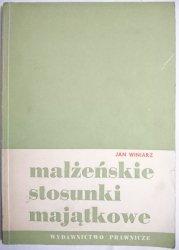 MAŁŻEŃSKIE STOSUNKI MAJĄTKOWE - Jan Winiarz 1967