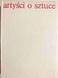 ARTYŚCI O SZTUCE. OD VAN GOGHA DO PICASSA - Elżbieta Grabska 1977