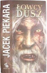 ŁOWCY DUSZ - Jacek Piekara 2006