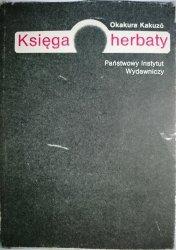 KSIĘGA HERBATY - Okakura Kakuzo 1987