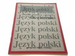 JĘZYK POLSKI ĆW., INFORMACJE, WSK.: OŚWIECENIE
