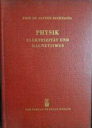 PHYSIK ELEKTRIZITAT UND MAGNETISMUS - Recknagel