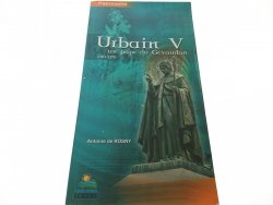 URBAIN V UN PAPE DU GEVADAN 1310-1370 - Rosny 2005