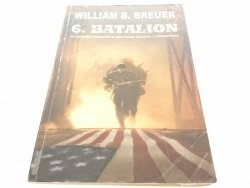 6. BATALION - William B. Breuer (2006)