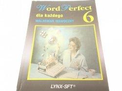 WORD PERFECT DLA KAŻDEGO 6 - Waldemar Wawoczny
