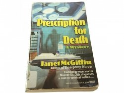 PRESCRIPTION FOR DEATH. A MYSTERY - McGiffin