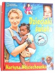 DZIECIAKI ŚWIATA - Martyna Wojciechowska 2013