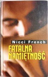 FATALNA NAMIĘTNOŚĆ - Nicci French 2001