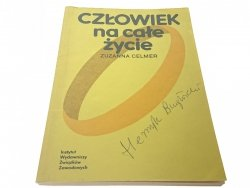CZŁOWIEK NA CAŁE ŻYCIE - Zuzanna Celmer 1985