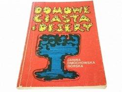 DOMOWE CIASTA I DESERY - Dmochowska-Górska 1979