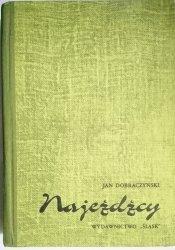 NAJEŹDŹCY - Jan Dobraczyński 1986