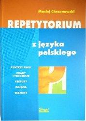 REPETYTORIUM Z JĘZYKA POLSKIEGO - Chrzanowski 2003