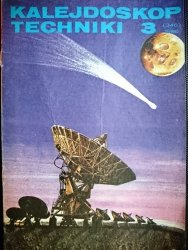 KALEJDOSKOP TECHNIKI NR 3 (346) 1986