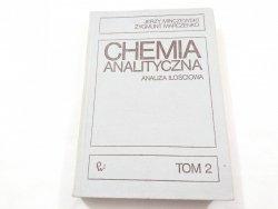 CHEMIA ANALITYCZNA TOM II ANALIZA ILOŚCIOWA 1978