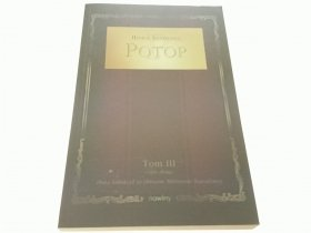 POTOP TOM III CZĘŚĆ DRUGA - Henryk Sienkiewicz