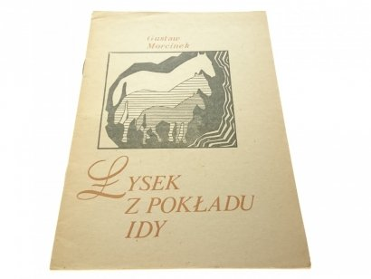 ŁYSEK Z POKŁADU IDY - Gustaw Morcinek