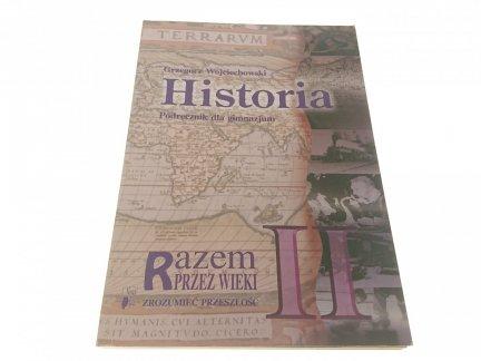 HISTORIA II - Grzegorz Wojciechowski