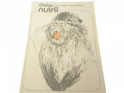CHÓW NUTRII - Roman Kopański