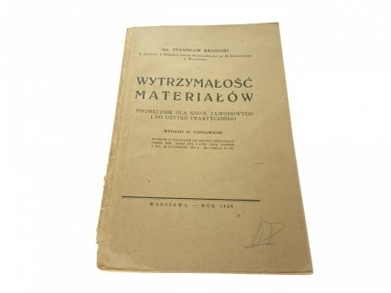 WYTRZYMAŁOŚĆ MATERIAŁÓW - Inż. Stanisław Krasuski