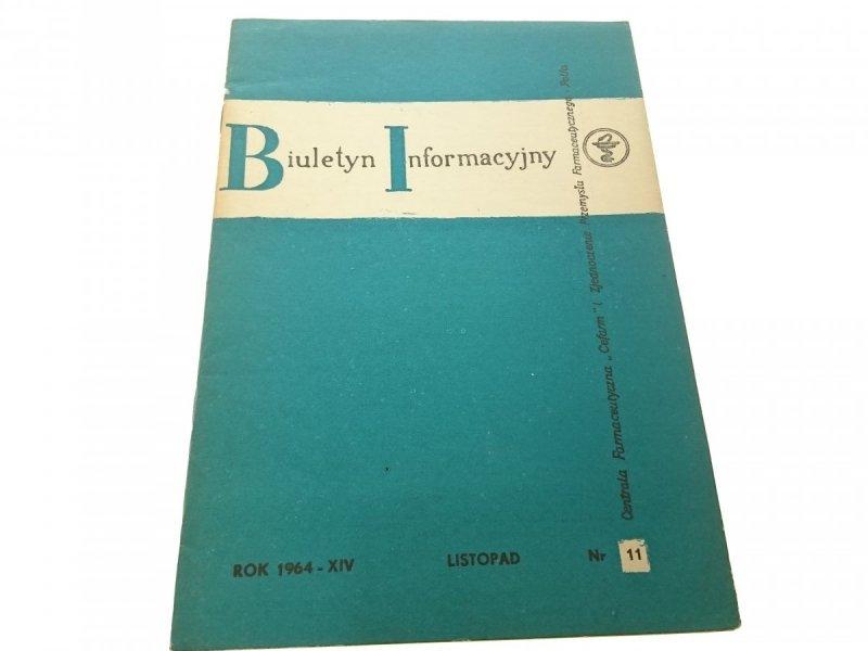 BIULETYN INFORMACYJNY ROK 1964-XIV LIST NR 11