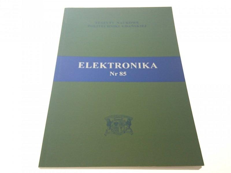 ZESZYTY NAUKOWE PG 555 ELEKTRONIKA NR 85