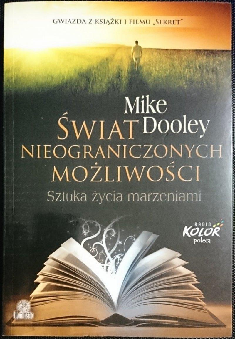 ŚWIAT NIEOGRANICZONYCH MOŻLIWOŚCI Mike Dooley 2012