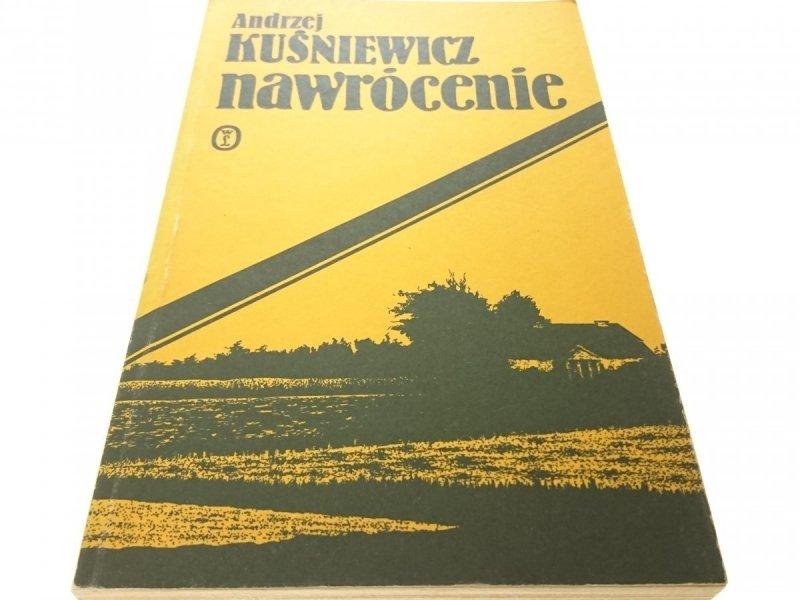 NAWRÓCENIE - Andrzej Kuśniewicz