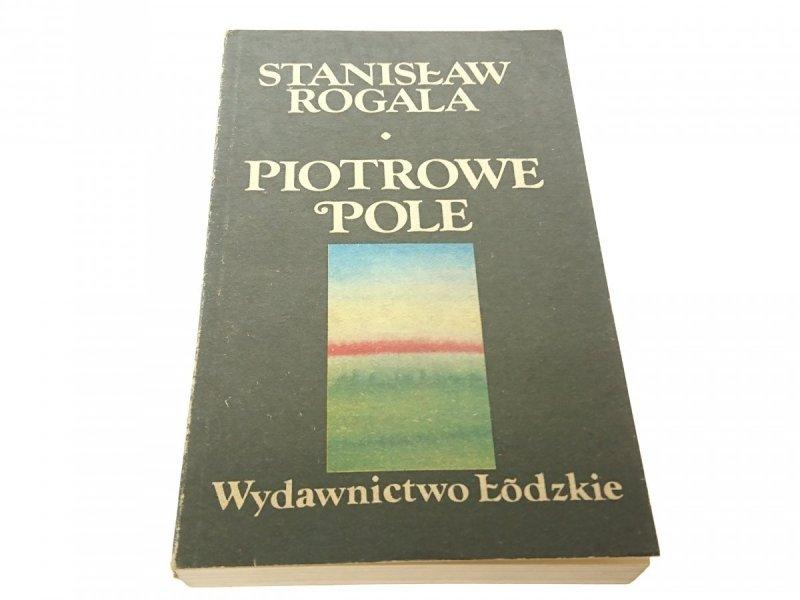 PIOTROWE POLE - Stanisław Rogala 1986