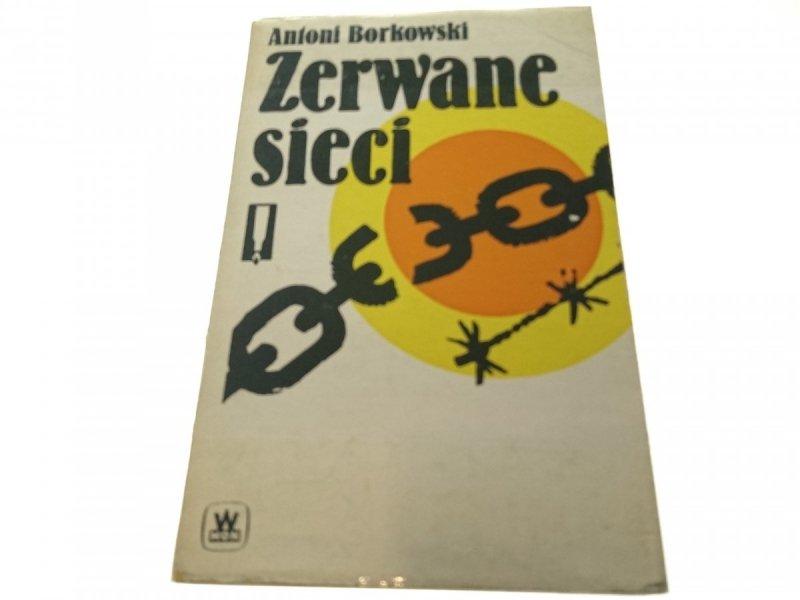 ZERWANE SIECI - Antoni Borkowski 1984