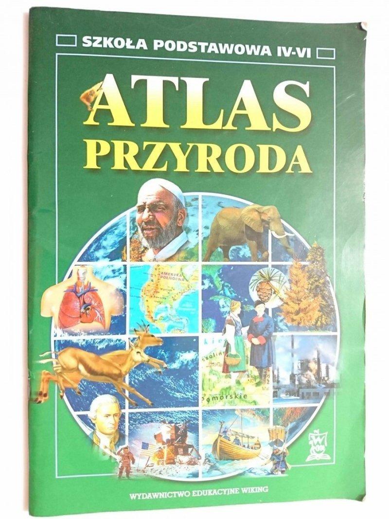 ATLAS PRZYRODA. SZKOŁA PODSTAWOWA IV-VI 2002