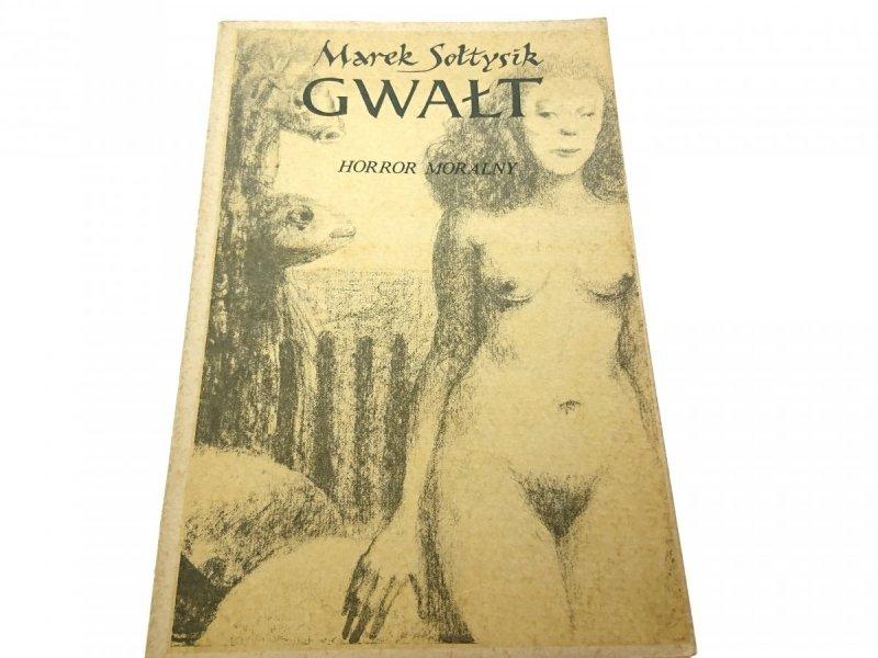 GWAŁT - Marek Sołtysik 1984