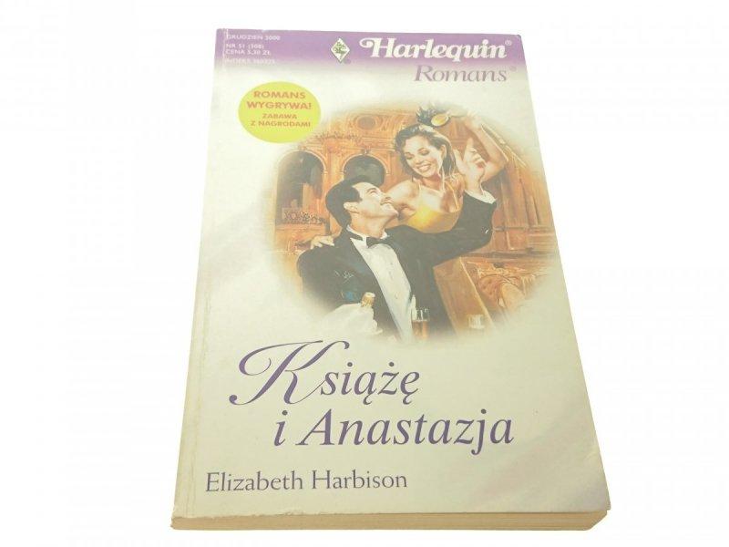 KSIĄŻĘ I ANASTAZJA - Elizabeth Harbison (2000)