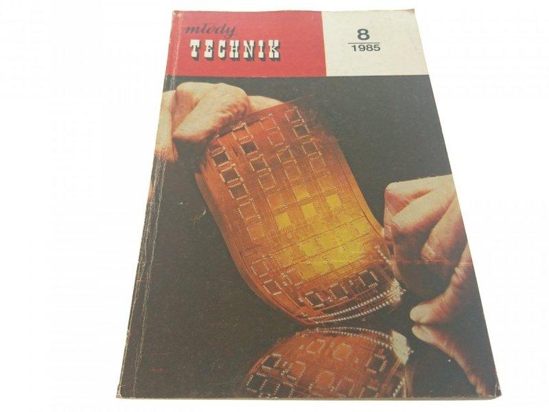 MŁODY TECHNIK 8/1985