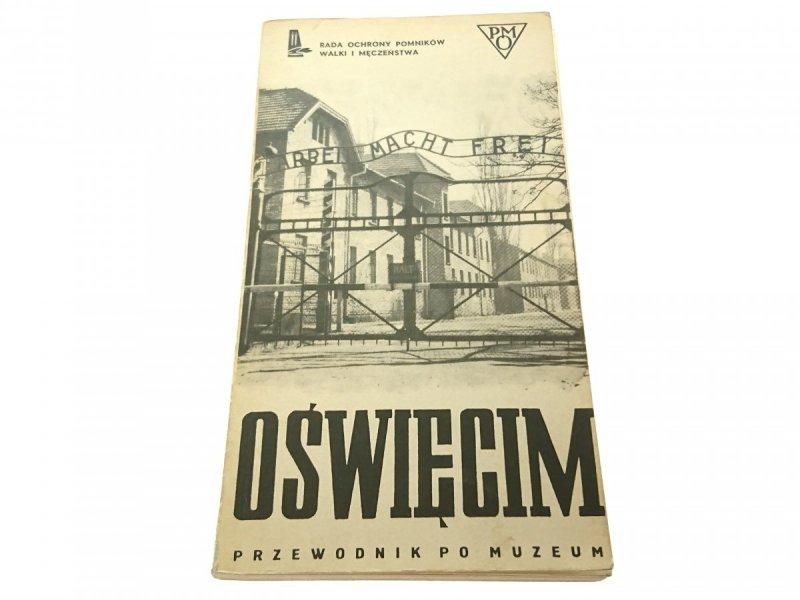 OŚWIĘCIM. PRZEWODNIK PO MUZEUM - Smoleń 1980