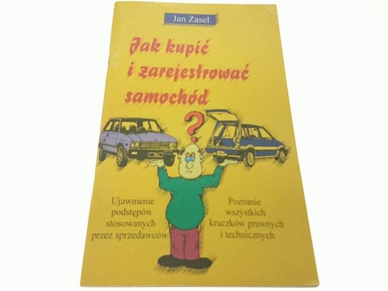 JAK KUPIĆ I ZAREJESTROWAĆ SAMOCHÓD? - Jan Zasel