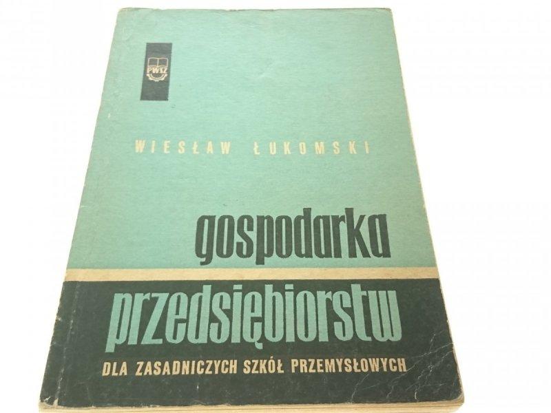 GOSPODARKA PRZEDSIĘBIORSTW - Wiesław Łukomski