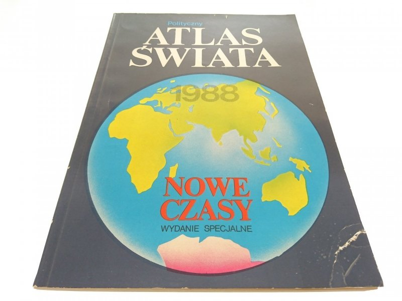 POLITYCZNY ATLAS ŚWIATA 1988