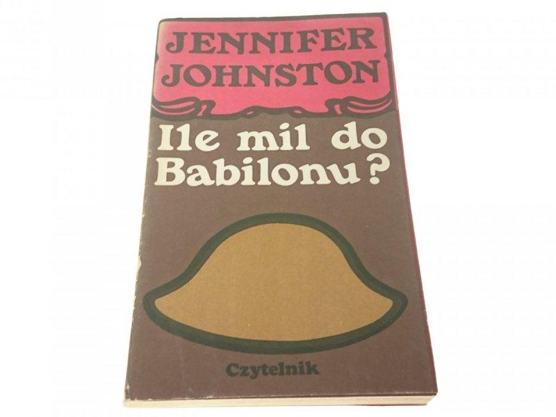 ILE MIL DO BABILONU? - Jennifer Johnston (1977)