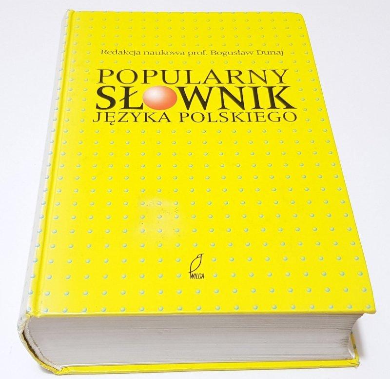 POPULARNY SŁOWNIK JĘZYKA POLSKIEGO Red. Dunaj 2000