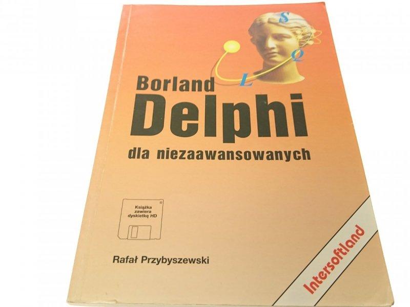 BORLAND DELPHI DLA NIEZAAWANSOWANYCH Przybyszewski