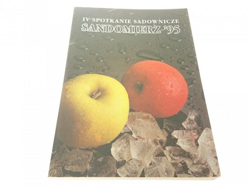 IV SPOTKANIE SADOWNICZE SANDOMIERZ '95