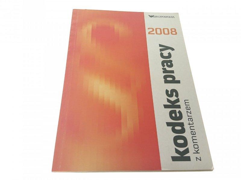 KODEKS PRACY Z KOMENTARZEM 2008 - Gadomska
