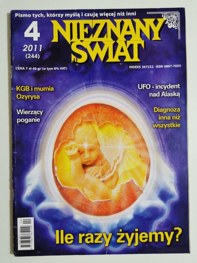 NIEZNANY ŚWIAT NR 4 2011 (244) ILE RAZY ŻYJEMY
