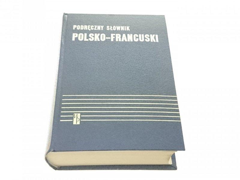 PODRĘCZNY SŁOWNIK POLSKO-FRANCUSKI 1987
