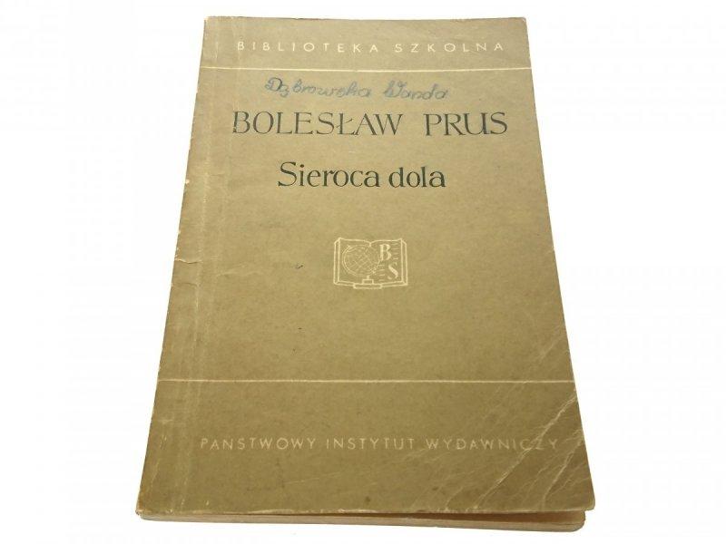 SIEROCA DOLA - Bolesław Prus 1961