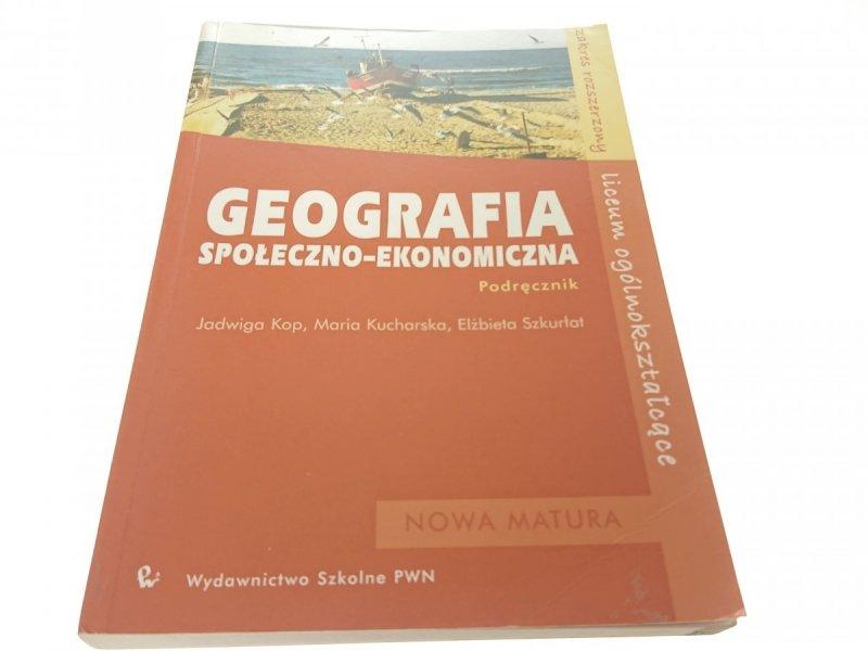 GEOGRAFIA SPOŁECZNO-EKONOMICZNA. PODRĘCZNIK 2007